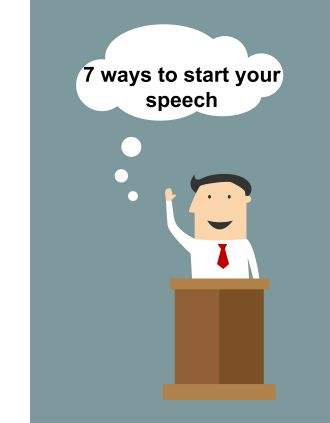 7 ways to start a speech