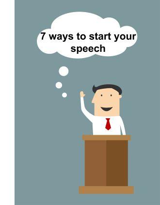 7 ways to start a speech