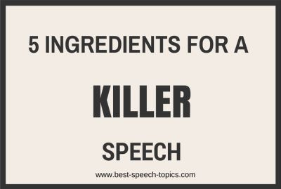 5 ingredients for a killer speech